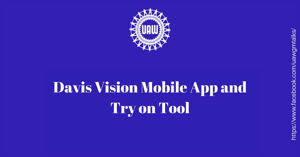 Davis Vision Mobile App and Try on Tool | uawgmtalks